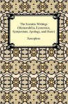 The Socratic Writings: Memorabilia/Economist/Symposium/Apology/Hiero - Xenophon