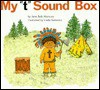 "My ""T"" Sound Box - Jane Belk Moncure, Linda Hohag"