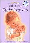 Little One's Bible Prayers [With CD] - Stephen Elkins, Ellie Colton