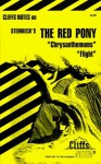 Cliffs Notes on Steinbeck's The Red Pony, Chrysanthemums, and Flight - Gary Carey, John G. Irons