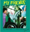 My Friends - Debbie Bailey, Sue Huszar