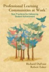 Professional Learning Communities at Work: Best Practices for Enhancing Students Achievement - Richard DuFour, Robert Eaker