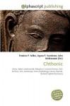 Chthonic - Frederic P. Miller, Agnes F. Vandome, John McBrewster