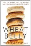 Wheat Belly - William Davis