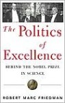 The Politics of Excellence - Robert Friedman