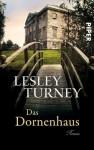 Das Dornenhaus - Lesley Turney, Monika Köpfer