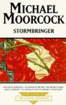 Stormbringer (Tale of the Eternal Champion, #12) - Michael Moorcock