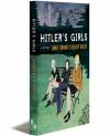 Hitler's Girls - Emma Tennant, Hilary Bailey