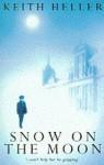 Snow on the Moon - Keith Heller