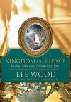 Kingdom of Silence - Lee Wood, Ralph Cosham