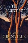 The Lieutenant (hardback) - Kate Grenville
