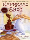 Espresso Shot: A Coffeehouse Mystery - Cleo Coyle