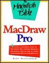 Macintosh Bible Guide to MacDraw Pro - Deke McClelland