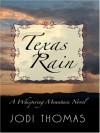 Texas Rain - Jodi Thomas