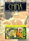 The People of China and Their Food - Ann L. Burckhardt