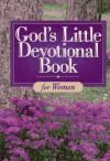 God's Little Devotional for Women (God's Little Devotional Books) - Honor Books