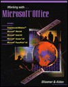 Working with Microsoft Office - Robert H. Blissmer, Roland Alden