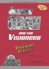 Johnny Grav & the Visioneer in Twilight Rising: Black & White Standard Edition - Mike Nappa, Dennis Jensen