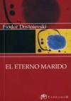 El Eterno Marido - Fyodor Dostoyevsky