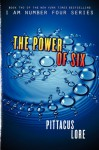 The Power of Six (Lorien Legacies, Book 2) - Pittacus Lore