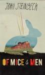 Of Mice and Men - John Steinbeck