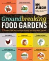 67 Food Gardens Revealed: An Inside Look at What Passionate Gardeners Grow (or Want To!) - Niki Jabbour
