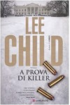 A prova di killer - Adria Tissoni, Lee Child