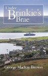 Under Brinkie's Brae - George Mackay Brown