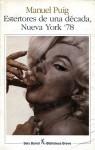 Estertores de una década, Nueva York '78 - Manuel Puig