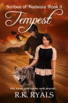 Tempest: The Scribes of Medeisia Book II - R.K. Ryals