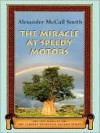 The Miracle at Speedy Motors (No. 1 Ladies' Detective Agency, Book 9) - Alexander McCall Smith