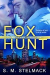 Fox Hunt (The Femme Vendettas #1) - S.M. Stelmack