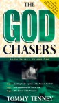 The God Chasers: My Soul Follows Hard After Thee (Audio) - Tommy Tenney