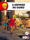 A Esfinge de Ouro - Jacques Martin, Ricardo Pereira