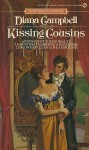 Kissing Cousins - Diana Campbell