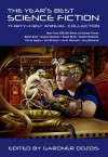 The Year's Best Science Fiction: Thirty-First Annual Collection - see ISBN 978-1-4668-6529-7 - Gardner Dozois