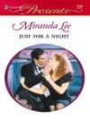 Just for a Night (Harlequin Presents) - Miranda Lee