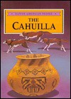 The Cahuilla - Craig A. Doherty, Katherine M. Doherty, Dick Smolinski