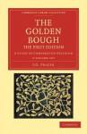 The Golden Bough - 2 Volume Set - James George Frazer, James George Frazer