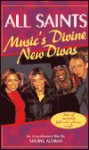 All Saints: Music's Divine New Divas - Sheryl Berk, Sheryl Berk