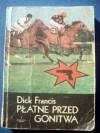 Płatne przed gonitwą - Dick Francis