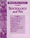 Mastering Basic Concepts to Accompany Sociology and You - Susan Baumann, Jill Thomas, Bronwyn Bruton, Patricia Darnell, Sue Weisshaupt, Cindy Wood