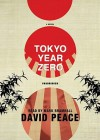 Tokyo Year Zero [With Earbuds] (Audio) - David Peace, Mark Bramhall