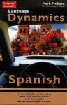 Conversational Spanish in Nothing Flat (8 One Hour CDs/200 Page Illustated Text/Answer Keys & Tapescript) - Mark Frobose