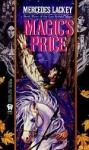 Magic's Price (Valdemar: Last Herald-Mage, #3) - Mercedes Lackey