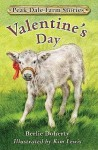 Peak Dale Farm Stories: Valentine's Day Bk. 2 - Berlie Doherty, Kim Lewis