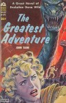 The Greatest Adventure - John Taine