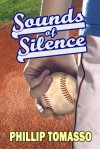Sounds of Silence - Phillip Tomasso III