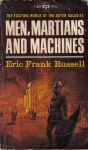 Men, Martians and Machines - Eric Frank Russell