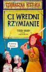 Ci wredni Rzymianie - Terry Deary